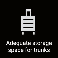 Adequate storage space for trunks